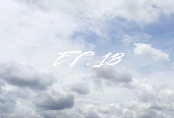[ฝัน-ที-ละ-ก้าว] EP.18 -ถ้าอยากให้คนอื่นชอบ จงทำให้เขารู้สึกดีกับตัวเอง-