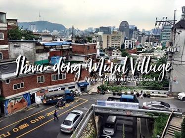 รีวิวเที่ยวเกาหลี #SeoulSay พาไปเดินเล่น Ihwa-dong Mural Village หมู่บ้าน Street Art #iczzSeoul 2016 สถานี Hyehwa [34 จุดถ่ายรูป Street Art ต้องห้ามพลาด ทริปเกาหลี]